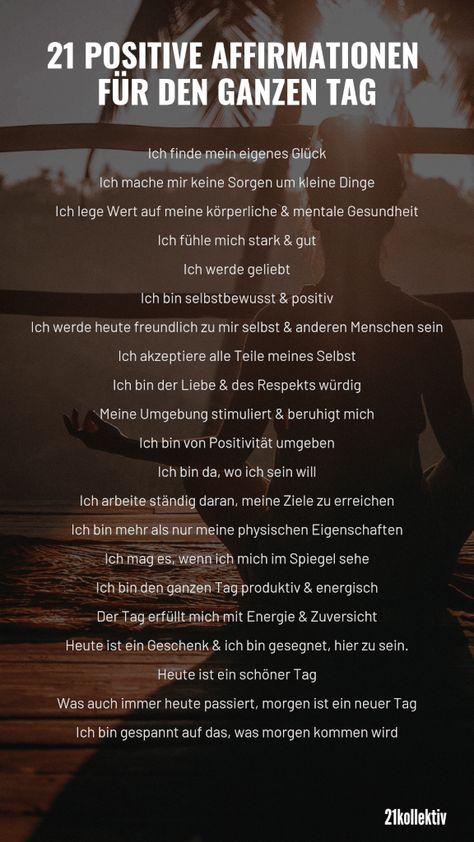 21 positive Affirmationen für den ganzen Tag | 21kollektiv | #meditation #affirmationen #positiv