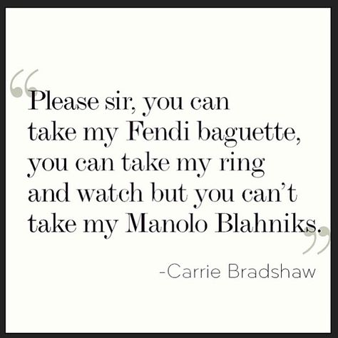 ever mine every thine SATC quote Manolo Blahnik A4 PRINT ever ours