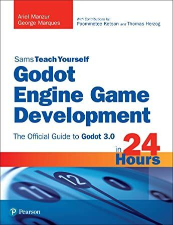 Free Download Godot Engine Game Development In 24 Hours Sams