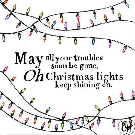 Quotes Lyrics Coldplay Lights 63 Super Ideas Christmas Lights Quotes Coldplay Quotes Christmas Lyrics
