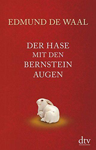 Der Hase Mit Den Bernsteinaugen Schmuckausgabe Mit Hase Der Schmuckausgabe Bucher Online Lesen Bucher Taschen Bucher