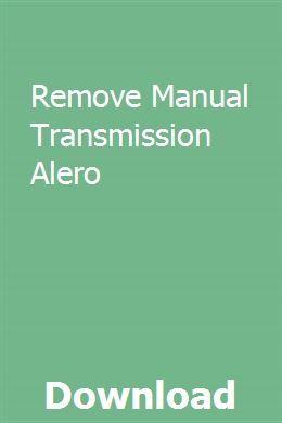 Remove Manual Transmission Alero | dunbestjassi | Manual