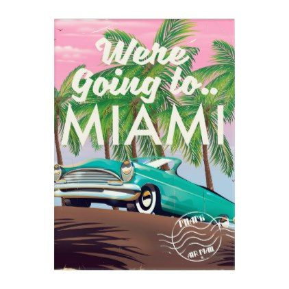 Were Going To Miami Acrylic Print Zazzle Com Panel Wall Art Art Acrylic Wall Art
