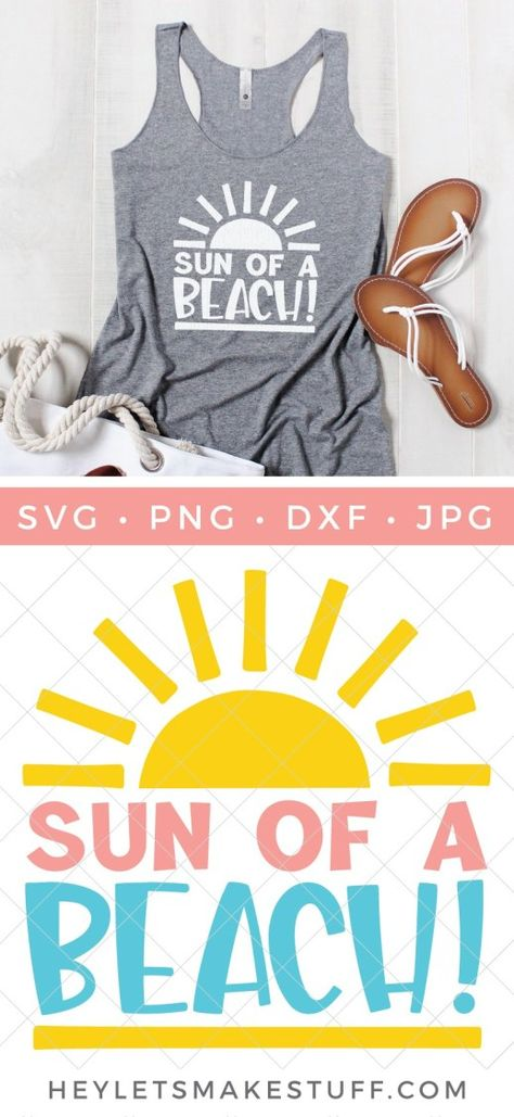 300 Best Cricut Beachy Sayings Images In 2020 Cricut Silhouette Projects Vinyl Projects