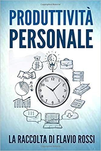 Libri Self Help Nel 2020 Gestione Del Tempo Autostima Personalita