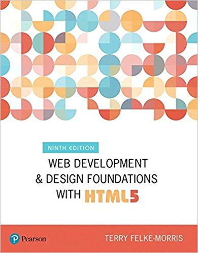 Web Development And Design Foundations With Html5 9th Edition What S New In Computer Science 97 Web Design Quotes Web Development Design Online Web Design