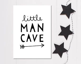 Little Man Cave Print Gift For Boy Monochrome Nursery Accessories Boys Room Wall Art Boys Room Wall Art Man Cave Monochrome Nursery