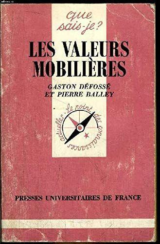Telecharger Les Valeurs Mobilieres Pdf Ebook En Ligne By Gaston Defosse Pierre Balley Telecharger Votre Fichier Ebook Maintenant