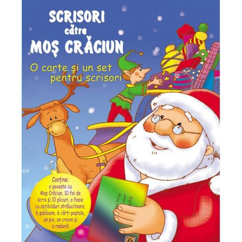 Scrisori către Moş Crăciun  http://www.bebelibrarie.ro/scrisori-catre-mos-craciun-693.html
