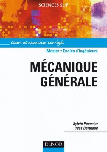Telecharger Mecanique Generale Cours Et Exercices Corriges Master Ecoles D Ingenieurs Pdf Gratuitement