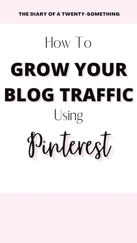 How To Grow Your Blog Traffic using Pinterest. Skyrocket Your Blog Traffic Using Pinterest Marketing