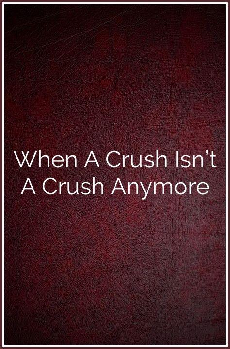 When A Crush Isn't A Crush Anymore | Well Said!!! | Pisces man