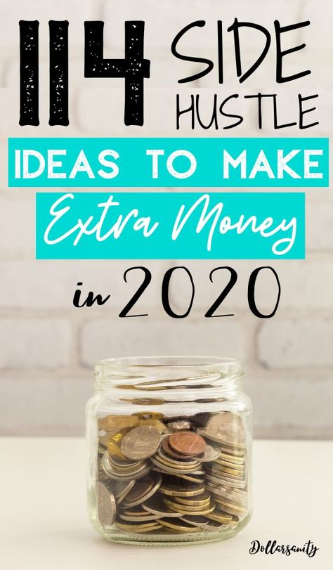 114 Side Hustle Ideas to Make Extra Money in 2019 | Dollarsanity