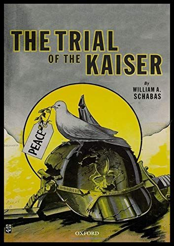 The Trial of the Kaiser Hardcover – December 31, 2018