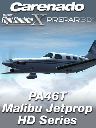 CARENADO : PA46T Malibu Jetprop HD Series Special Features