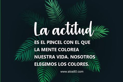 Frases con Imagnes de la Actitud | Musicadelrecuerdo.org