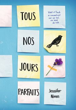All The Bright Places By Jennifer Niven French Cover Jennifer Niven Book Addict Book Girl