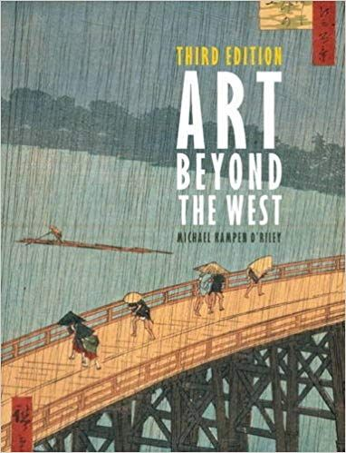 Art Beyond The West 3rd Edition By Michael Kampen O Riley Isbn 10 0205887899 Pdf Ebook Etextbook Publisher Pear Islamic World Read Books Online Free Books