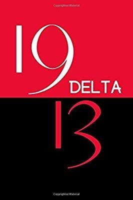 Delta 1913: Blank Lined Journal #deltasigmatheta #sorority