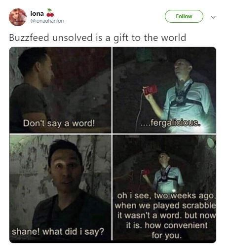 17 Spooky Buzzfeed Unsolved Memes For The Show S Super Fans Buzzfeed Funny Funny Quotes Really Funny