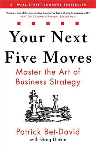 Your Next Five Moves: Master the Art of Business Strategy - Default