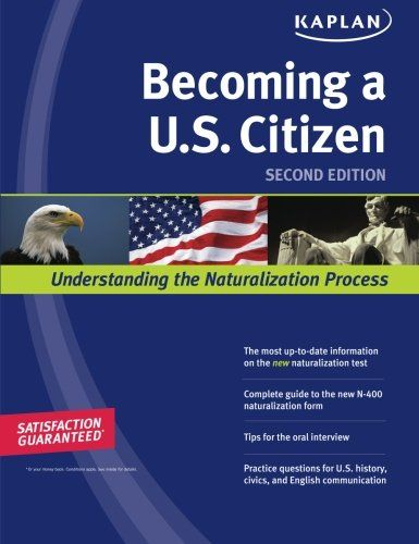 Download Pdf Kaplan Becoming A Us Citizen Free Epub Mobi Ebooks Pdf Download How To Become Ebook
