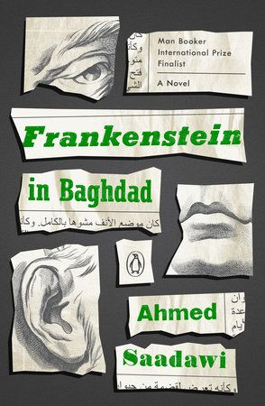 Frankenstein In Baghdad By Ahmed Saadawi 9780143128793 Penguinrandomhouse Com Books In 2020 Best Book Covers Book Cover Design Horror Books