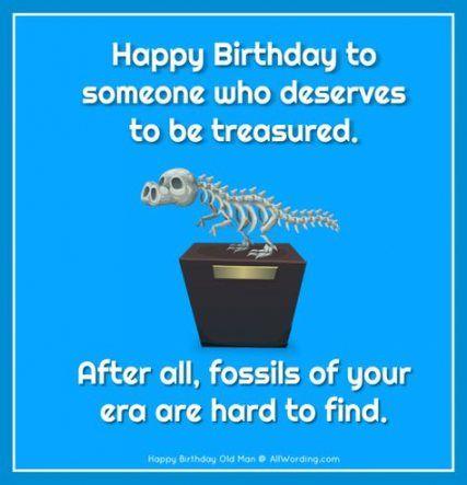 Funny Happy Birthday Quotes For Men Smile 20 Ideas For 2019 Happy Birthday Quotes Funny Birthday Wishes Funny Funny Happy Birthday Pictures
