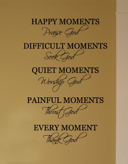 Every Moment, Thank God Wall Decal