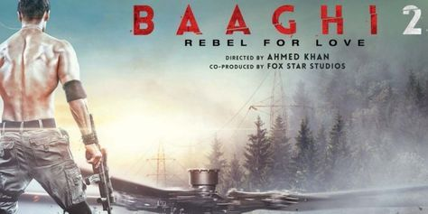 Baaghi 2 2017 Movie Free Download 720p Bluray Movies In 2019