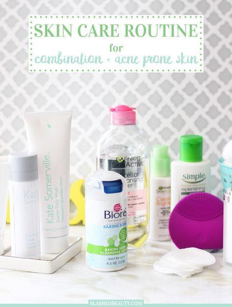 Skin Care Routine Combination Acne Prone Skin Slashed Beauty Acne Skin Acne Prone Skin Combination Skin Care
