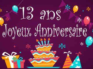 carte anniversaire 13 ans Texte anniversaire 13 ans   messages bon anniversaire 13 ans