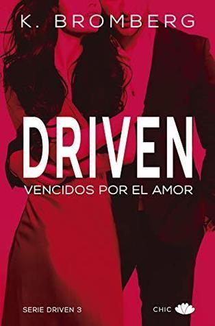 Driven Vencidos Por El Amor Libros De Romance Wattpad Libros Libros