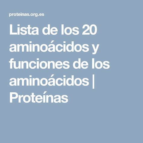 Lista de los 20 primeros amino acidos para adelgazar
