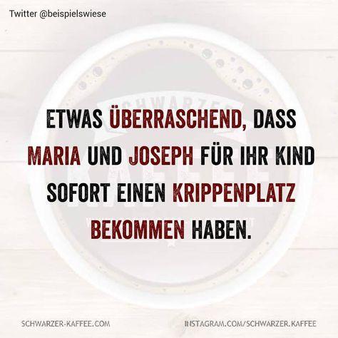 """Schwarzer Kaffee on Instagram: """"#schwarzerkaffee #sprüche #humor #love  #happy #smile #laugh #picoftheday #life #Berlin #Hamburg #stuttgart #kornwestheim"""""""