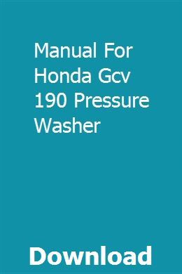 Manual For Honda Gcv 190 Pressure Washer Teacher Guides Advanced Physics How To Study Physics