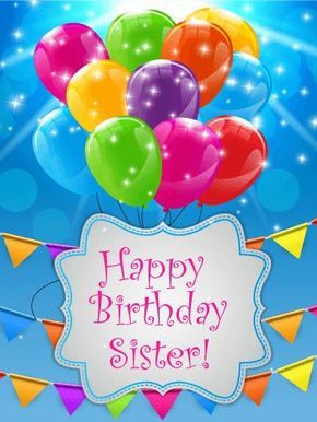 Send Your Sister A Birthday Card That Will Make Her Special Day