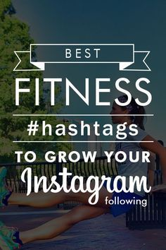 Best Running Hashtags to Grow Your Instagram Fitness Following