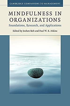 Epub Mindfulness In Organizations Foundations Research And Applications Cambridge Companions T Teaching Mindfulness Mindfulness Organization