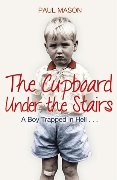 Paul Mason The Cupboard Under The Stairs Ebook Download Ebook Pdf Download Epub Audiobook Title The C Under Stairs Cupboard Under Stairs Free Reading