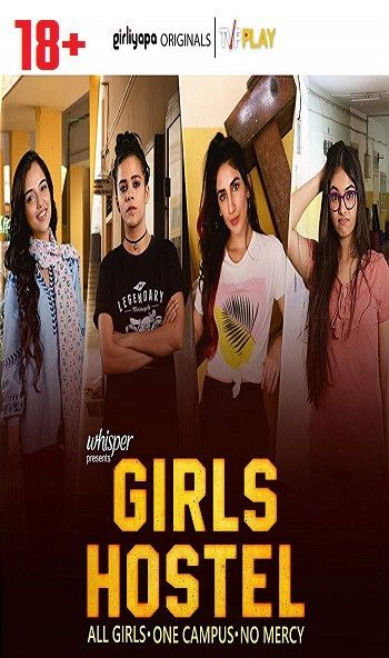 18+)Girls Hostel (2018) Hindi Web Series Complete Ep 480p
