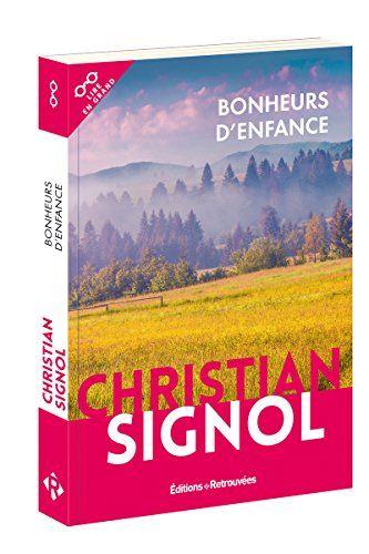 Telecharger Bonheurs D Enfance Pdf Livre En Ligne De Christian Signol Telecharger Votre Fichier Ebook Maintenant Ebook Recorded Books Book Cover
