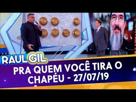 Pra Quem Você Tira o Chapéu com Alexandre Frota - Completo | Programa Raul Gil (27/07/19) - YouTube