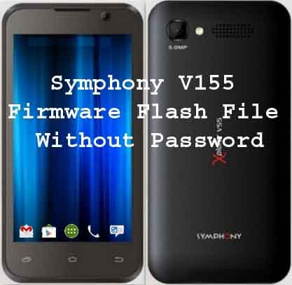 Symphony V155 Flash file firmware Rom without password from