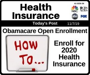 Obamacare Open Enrollment How To Enroll For 2020 Health