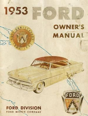 Ford Customline Mainline Crestline 1953 Owners Manual Free