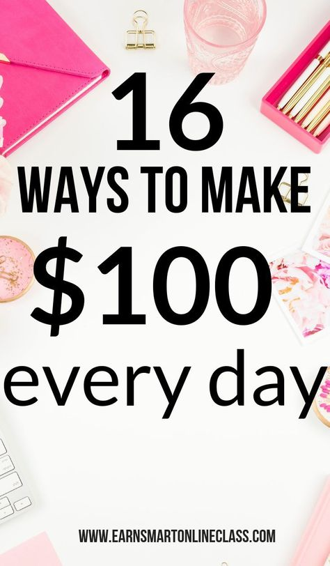 Did you know that it's possible to make $100 every single day from home? Now you know! This list has the best ways to make money online.  #makemoneyfromhome #makemoneyonline #howtomakemoney #earnextramoney #onlinejobs #onlinejobsforstayathomemoms