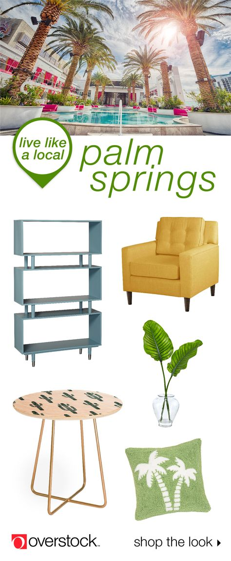 Live Like a Local: Palm Springs - Overstock.com