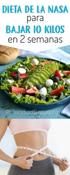 Dieta De La Nasa Para Adelgazar Rapidamente Con Resultados Positivos Perder 10 Kilos En 2 Semanas Dieta Para Adelgazar 1 Diet And Nutrition Healthy Nutrition