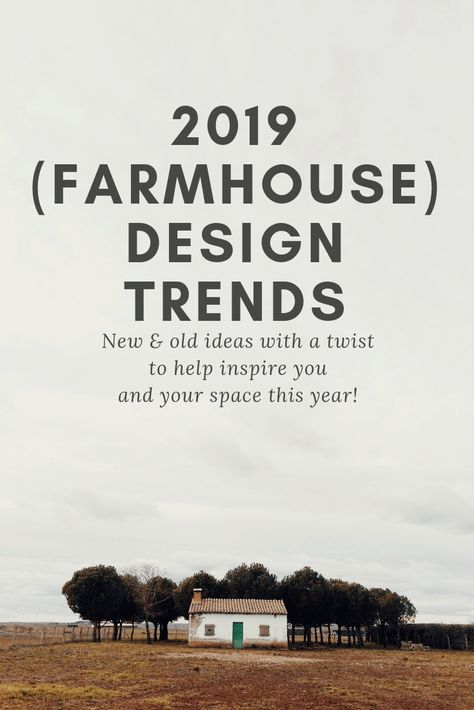 Best 2019 (Farmhouse) Design Trends - Farmhouse style home decor trends. New and old decor ideas for your home. Vintage, antique, country styles.